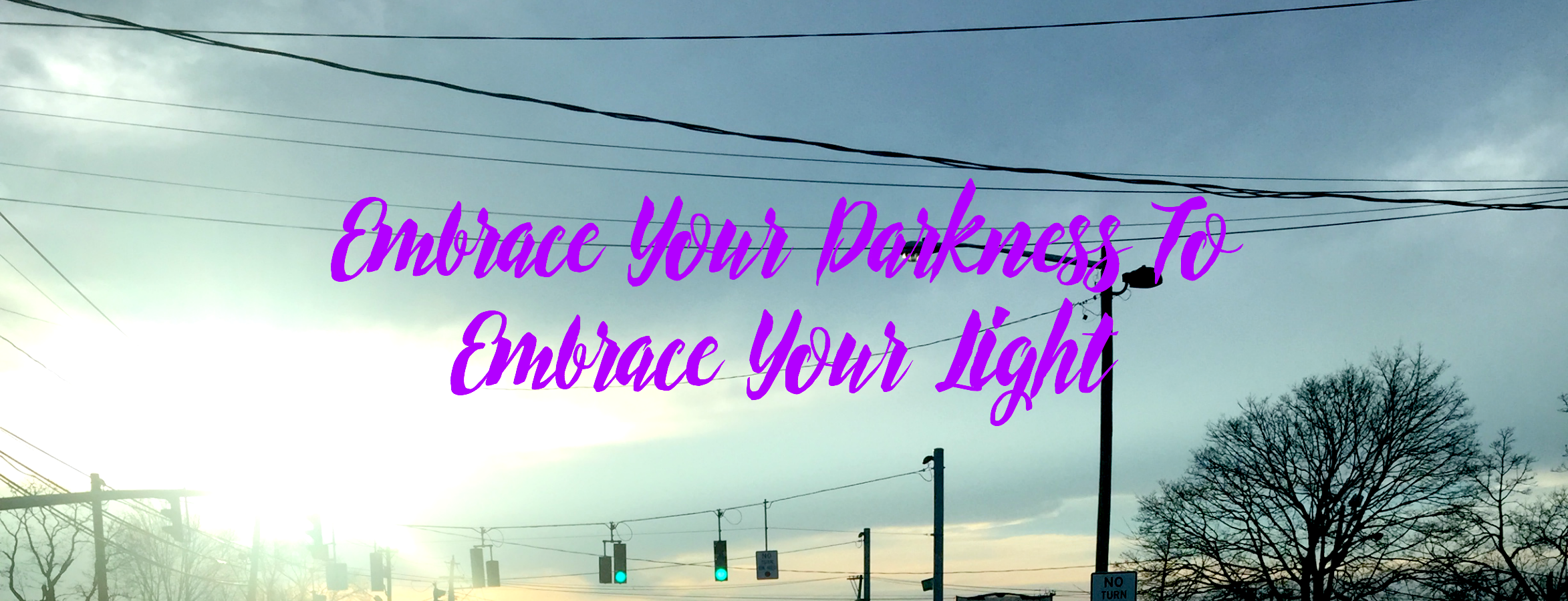 Embracing Your Darkness to Embrace Your Light