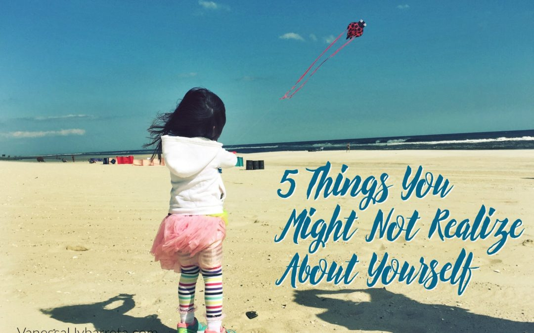 5 Things You Might Not Realize About Yourself