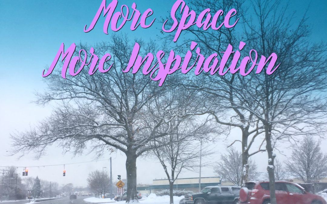 More Space, More Inspiration
