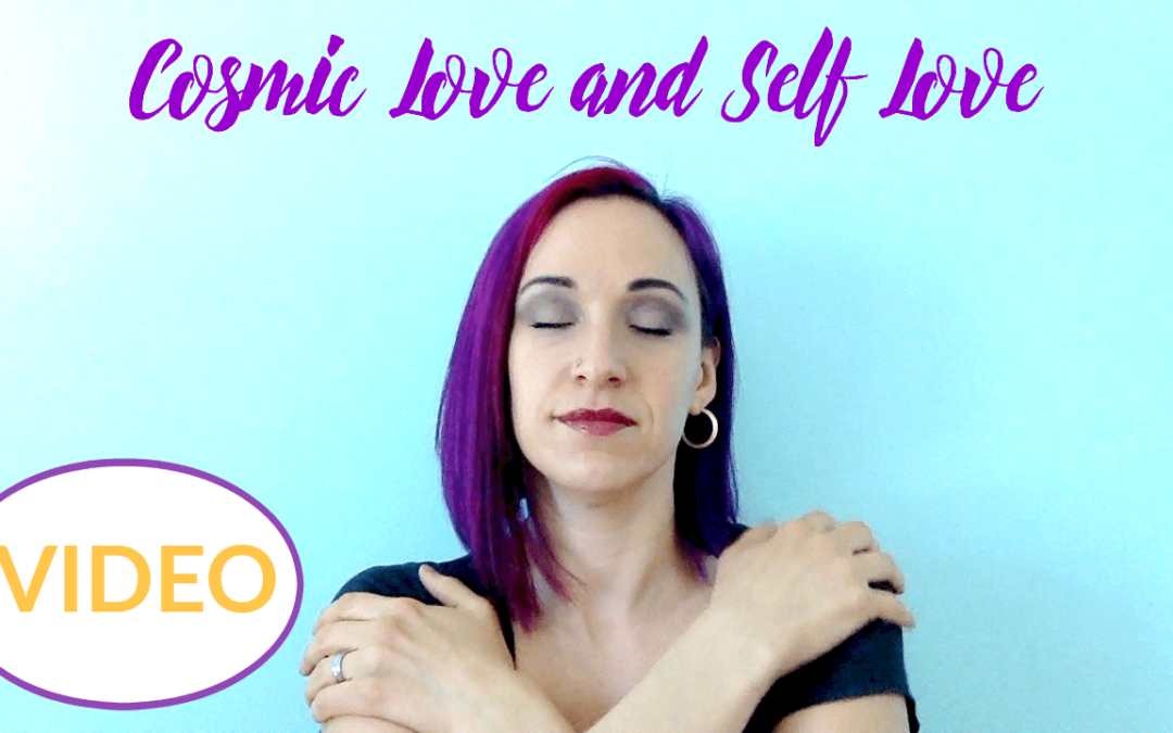 Cosmic Love and Self Love