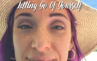 Letting Go Of Yourself