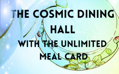 The Cosmic Dining Hall With The Unlimited Meal Card
